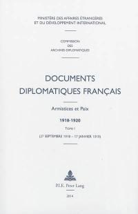 Documents diplomatiques français. Volume 1, 27 septembre 1918-17 janvier 1919