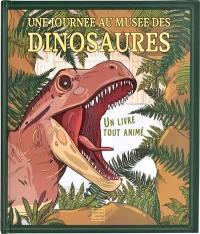Une journée au musée des dinosaures