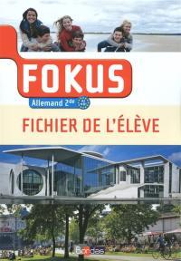 Fokus allemand 2de, A2-B1 : fichier de l'élève