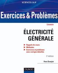 Exercices et problèmes d'électricité générale
