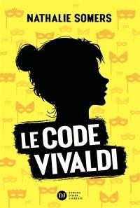 Le code Vivaldi. Volume 1,