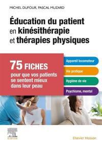 Education du patient en kinésithérapie et thérapies physiques