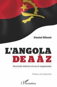 L'Angola de A à Z