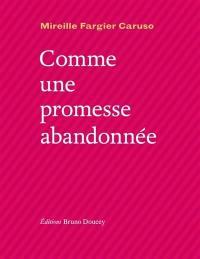 Comme une promesse abandonnée