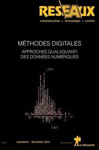 Réseaux. n° 188, Méthodes digitales