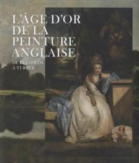 L'âge d'or de la peinture anglaise