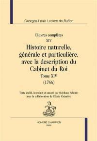 Histoire naturelle, générale et particulière, avec la description du Cabinet du roi. Volume 14, 1766