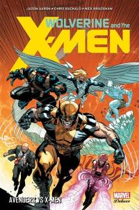 Wolverine and the X-Men. Volume 2, Avengers vs X-Men