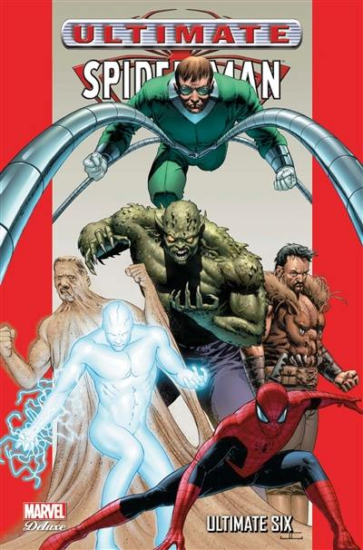 Ultimate Spider-Man. Volume 5, Ultimate six