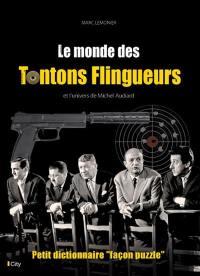 Le monde des Tontons flingueurs et l'univers de Michel Audiard