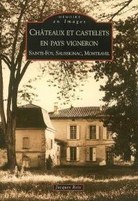 Châteaux et castelets en pays vigneron