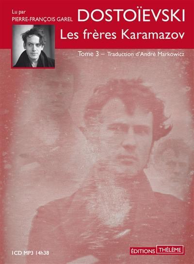 Les frères Karamazov. Volume 3,