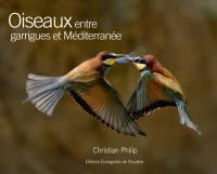 Oiseaux, entre garrigues et Méditerranée
