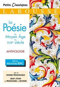 La poésie du Moyen Age au XVIIIe siècle