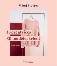 15 créatrices, 30 modèles de tricot