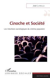 Cinoche et société