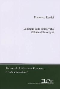 La lingua della storiografia italiana delle origini