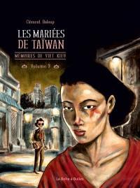 Mémoires de Viet Kieu. Volume 3, Les mariées de Taïwan