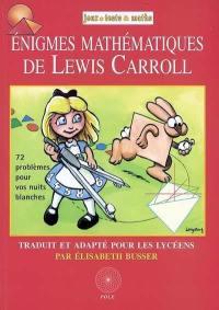 Enigmes mathématiques de Lewis Carroll