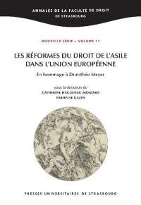 Les réformes du droit de l'asile dans l'Union européenne