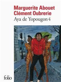 Aya de Yopougon. Volume 4,