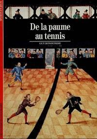 De la paume au tennis