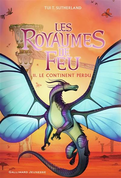 Les royaumes de feu. Volume 11, Le continent perdu