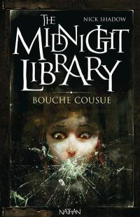 The midnight library. Volume 6,