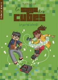 La saga des cubes. Volume 1, Le portail interdit