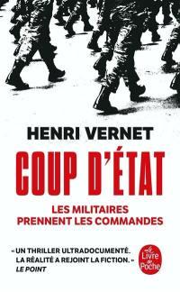 Coup d'Etat : les militaires prennent les commandes