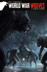 World war wolves. Volume 3, De griffes et de crocs