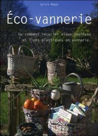 Eco-vannerie ou Comment recycler vieux journaux et liens plastiques en vannerie