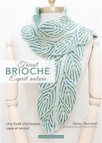 Tricot brioche, esprit nature : cols et écharpes tricotés