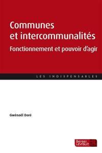 Fonctionnement et pouvoir d'agir des communes et intercommunalités