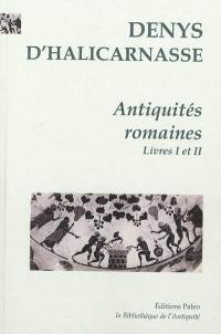 Antiquités romaines. Volume 1, Livres 1 et 2