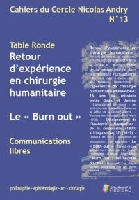 Cahiers du Cercle Nicolas Andry : philosophie, épistémologie, art, chirurgie. n° 13, Le burn-out