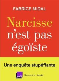 Narcisse n'est pas égoïste