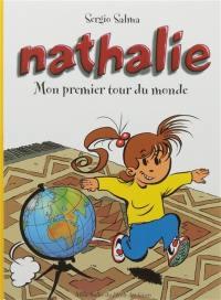 Nathalie. Volume 1, Mon premier tour du monde