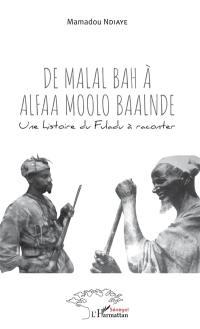 De Malal Bah à Alfaa Moolo Baalnde