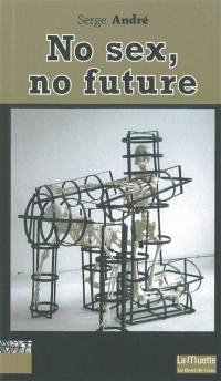No sex, no future