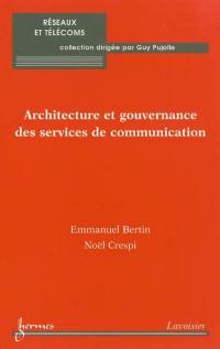 Architecture et gouvernance des services de communication