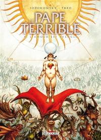 Le pape terrible. Volume 4, L'amour est aveugle