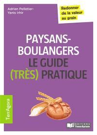 Paysans-boulangers, le guide (très) pratique