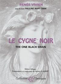 Le cygne noir = The one black swan