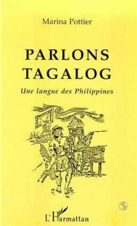 Parlons tagalog, une langue des Philippines