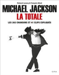 Michael Jackson, la totale