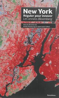 New York, réguler pour innover