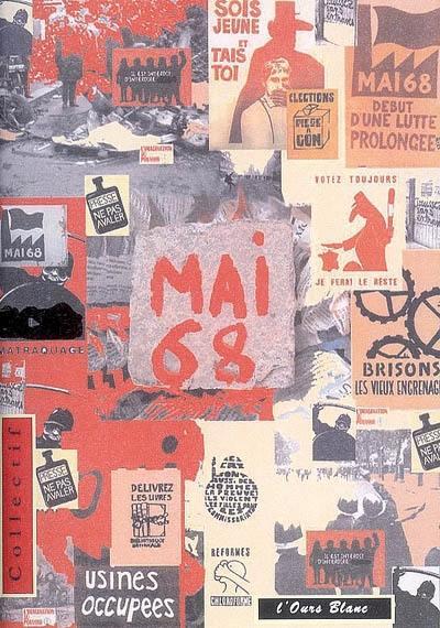 Mai 68 : un combat prolongé : recueil collectif