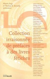 Collection irraisonnée de préfaces à des livres fétiches