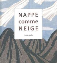 Nappe comme neige